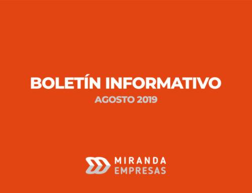 BOLETÍN INFORMATIVO MIRANDA EMPRESAS · Agosto 2019