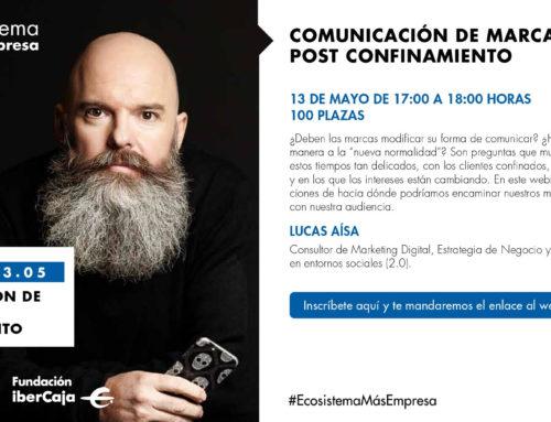 COMUNICACIÓN DE MARCA POST CONFINAMIENTO