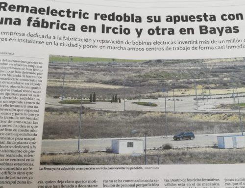 Remaelectric redobla su apuesta con una fábrica en Ircio y otra en Bayas