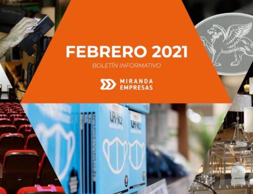 Boletín informativo Miranda Empresas · Febrero 2021