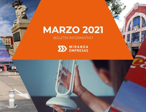 Boletín informativo Miranda Empresas · Marzo 2021