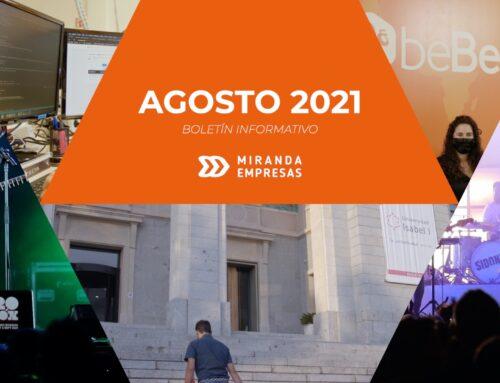 Boletín informativo Miranda Empresas · Agosto 2021
